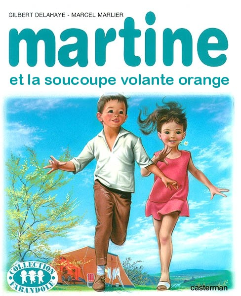 Martine et la soucoupe volante orange